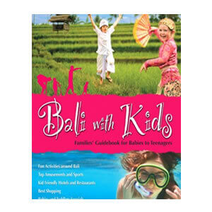 Bali with kids guide book